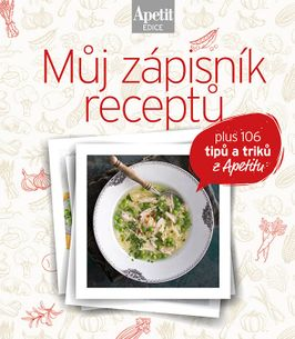 Můj zápisník receptů - Kuchařka z edice Apetit