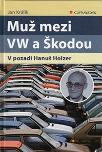 Muž medzi VW a Škodou