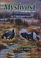 Myslivost 2. díl: Myslivecký management chovu a lovu zvěře