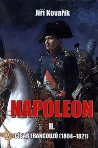 Napoleon II. - Císař francouzů (1804–1821)
