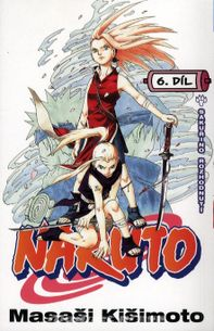 Naruto č.06: Sakuřino rozhodnutí