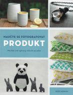 Naučte sa fotografovať produkt