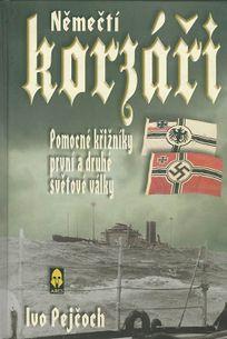 Němečtí korzáři - pomocné křižníky první a druhé světové války