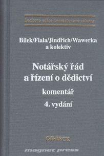 Notářský řád a řízení o dědictví, 4.vydání