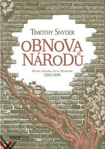 Obnova národů - Polsko, Ukrajina, Litva, Bělorusko 1569-1999