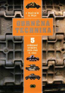 Obrněná technika 5 - Střední evropa 1919-1945 (I.část)