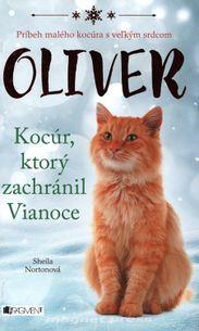 Oliver - Kocúr, ktorý zachránil Vianoce