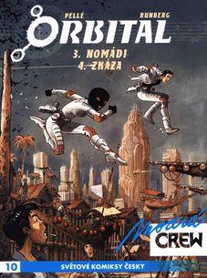 Modrá CREW 10: Orbital 3. NOMÁDI + 4. ZKÁZA