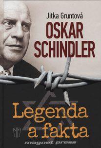 Oskar Schindler- Legenda a fakta