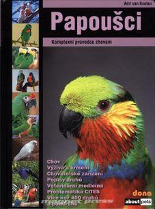 Papoušci - Komplexní průvodce chovem