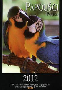 Papoušci Parrots - kalendár nástenný 2012