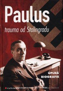 Paulus – trauma od Stalingradu