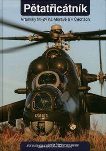 Pětatřicátník – vrtulníky Mi-24 na Moravě a v Česku