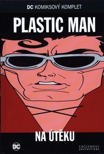 DC KK 47: PLASTIC MAN - Na úteku
