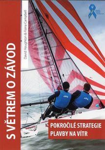 S větrem o závod - Pokročilé strategie plavby na vítr