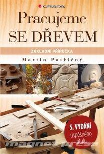 Pracujeme se dřevem - 5. vydání
