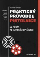 Praktický průvodce pistolnice - Na cestě ke zbrojnímu průkazu