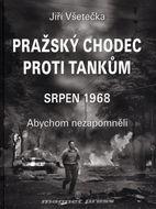 Pražský chodec proti tankům