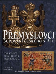Přemyslovci - Budování českého státu
