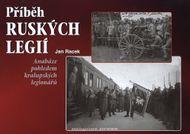 Příběh ruských legií - Anabáze pohledem kralupských legionářů