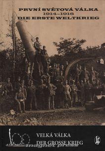 První světová válka 1914-1918/Die Erste Weltkrieg