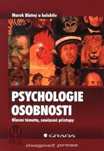 Psychologie osobnosti - Hlavní témata, současné přístupy