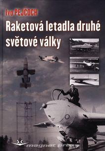 Raketová letadla druhé světové války