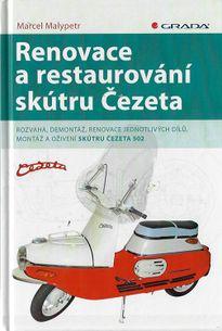 Renovace a restarurování skútru Čezeta