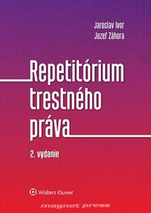 Repetitórium trestného práva - 2. vydanie