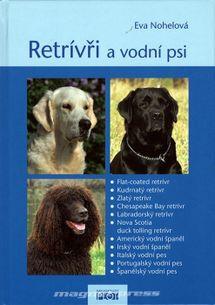 Retrívři a vodní psi