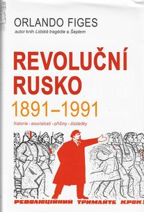 Revoluční Rusko 1891-1991