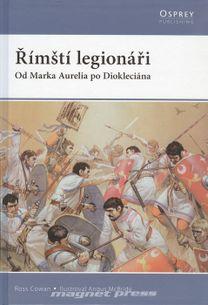 Římští legionáři od Marka Aurélia po Diokleciána
