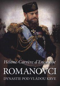 Romanovci - Dynastie pod vládou krve