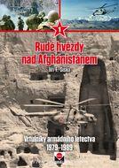 Rudé hvězdy nad Afghánistánem - Vrtulníky armádního letectva 1979-1989