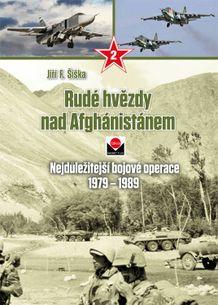 Rudé hvězdy nad Afghánistánem - 2. díl, Nejdůležitější bojové operace 1979–1989