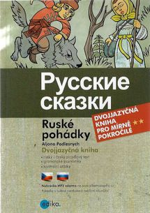 Ruské pohádky - Dvojjazyčná kniha