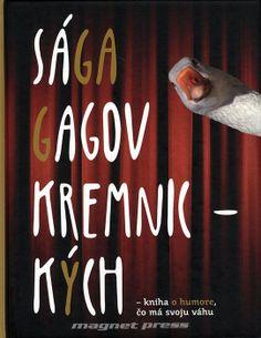 Sága gagov kremnických – kniha o humore, čo má svoju váhu