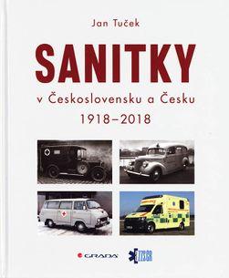 Sanitky v Československu a Česku 1918 - 2018