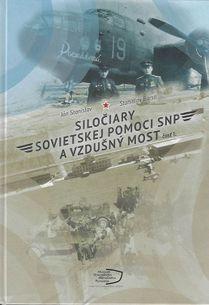 Siločiary sovietskej pomoci SNP a vzdušný most I.