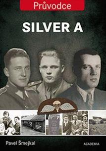 Silver A: Průvodce