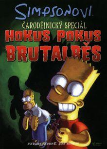 Simpsonovi - čarodejnícky speciál: Hokus pokus brutalběs