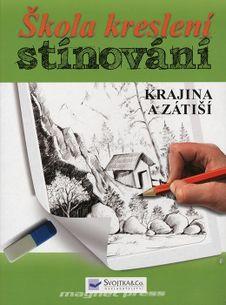 Škola kreslení, stínování - Krajina a zátiší