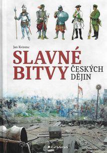 Slavné bitvy českých dějin