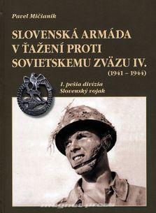 Slovenská armáda v ťažení proti Sovietskemu zväzu IV. (1941 – 1944)