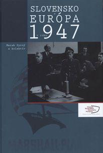 Slovensko a Európa v roku 1947