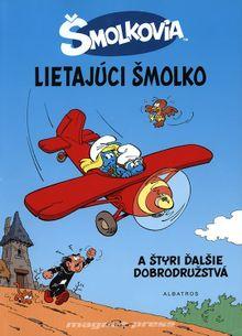 Šmolkovia - Lietajúci šmolko