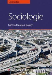 Sociologie - Klíčová témata a pojmy