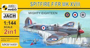 Model Spitfire F/FR Mk.XVIII Mighty Eighteen (1:144)