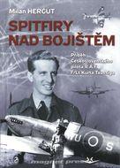 Spitfiry nad bojištěm - Příběh Československého pilota R.A.F. F/Lt Kurta Taussiga