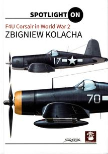 F4U Corsair in World War 2 - Spotlight on